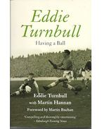 Eddie Turnbull - Having a Ball