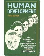 Human Development - An introduction to the psychodynamics of growth, maturity and ageing