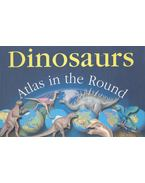 Dinosaurs - Atlas in the Round