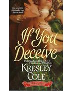 If You Deceive
