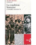 Commente La condition humaine d´André Malraux