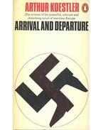 Arrival and Departure - Arthur Koestler