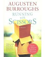 Running with Scissors - A Memoir
