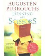Running with Scissors - A Memoir