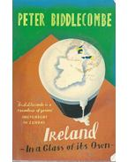 Ireland - In a Glass of Its Own