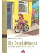 Die Detektivbande und der große Fahrradklau