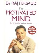 The Motivated Mind - How to get what you want from life