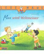 Max wird Weltmeister