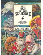 The Sign of the Seahorse - A Tale of Greed and High Adventure in Two Acts