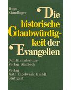 Die historische Glaubwürdigkeit der Evangelien