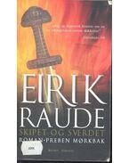 Eirik Raude: Skipet og Sverdet
