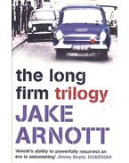 The Long Firm Trilogy: The Long Firm, He Kills Coppers, Truecrime