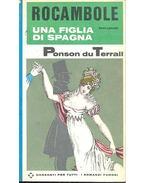 Rocambola - Una Figlia di Spagna - Sesto Episodio