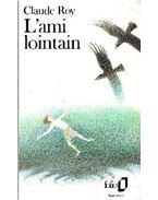 L´ami lointain