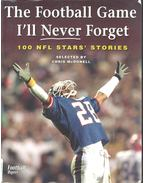 The Football Game I'll Never Forget - 100 NFL Stars' Stories