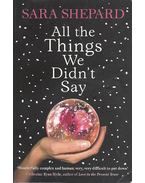 All the Things We Didnt Say