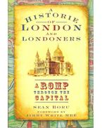 A Historie of London and Londoners - A Romp Through the Capital