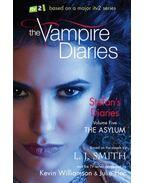 The Vampire Diaries: Stefan's Diaries - Asylum