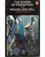 The Doors of Perception - Heaven and Hell - Huxley, Aldous Leonard