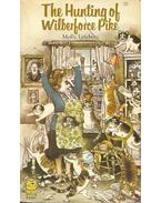 The Hunting of Wilberforce Pike