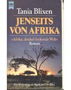Jenseits von Afrika - Afrika, dunkel lockende Welt