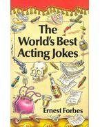 The World's Best Acting Jokes