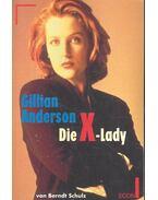Gillian Anderson: die X-Lady