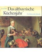 Das altbayrische Küchenjahr