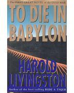 To Die in Babylon