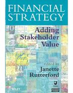Financial Strategy - Adding Stakeholder Value