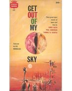 Get Out of My Sky