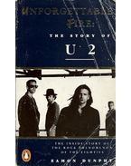 Unforgettable Fire - The Story of U2