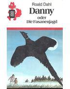 Danny oder Die Fasanenjagd