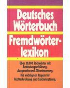 Deutsches Wöeterbuch - Fremdwörterlexikon