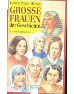 Große Frauen der Geschichte