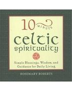 10-Minute Celtic Spirituality