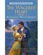 The Wagered Heart - Woodward, Rhonda