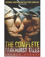 The Complete Parkhurst Tales