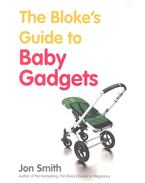 Blokes Guide to Baby Gadgets