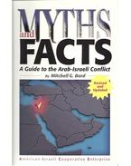 Myths and Facts - A Guide to the Arab-Israeli Conflict