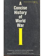 A Concise History of World War I.
