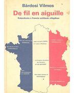 De fil en aiguille - Kalandozás a francia szólások világában