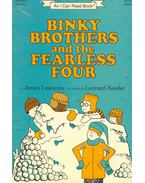 Binky Brothers and the Fearless Four
