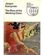 The Rise of the Working Class