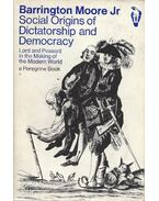 Social Origins of Dictatorship and Democracy - Lord and Peasant in the Making of the Modern World