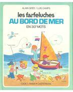 Les Farfeluches au bord de mer en 307 mots