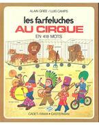 Les farfeluches au cirque en 418 mots