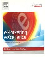 e-Marketing Excellence - The Heart of e-Business