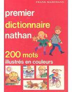 Premier dictionnaire nathan - 200 mots illustrés en couleurs