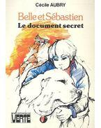 Belle et Sébastien - Le document secret